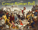 Information on the Greco-Roman Ball